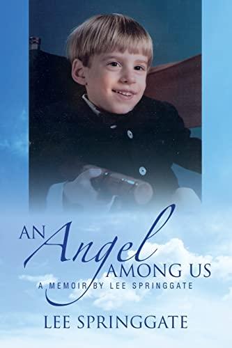 An Angel Among Us: Lee Springgate
