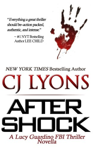 9781500360962: AFTER SHOCK: A Lucy Guardino FBI Thriller Novella (Lucy Guardino FBI Thrillers) (Volume 4)
