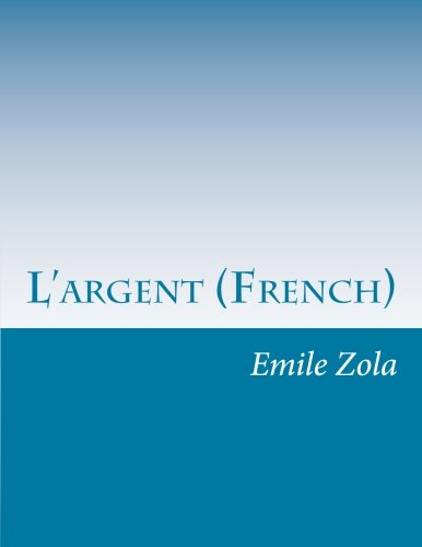 9781500361457: L'argent (French)