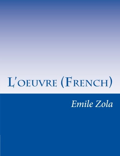 9781500361525: L'oeuvre (French) (French Edition)