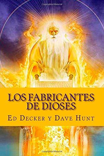 9781500361679: Los Fabricantes de Dioses (Spanish Edition)