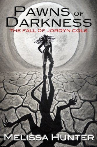 9781500362348: Pawns of Darkness: The Fall of Jordyn Cole