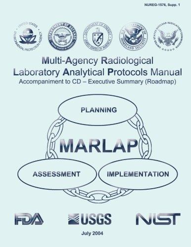 9781500362591: Multi-Agency Radiological Laboratory Analytical Protocols Manual (MARLAP) Accompaniment to CD ? Executive Summary (Roadmap)