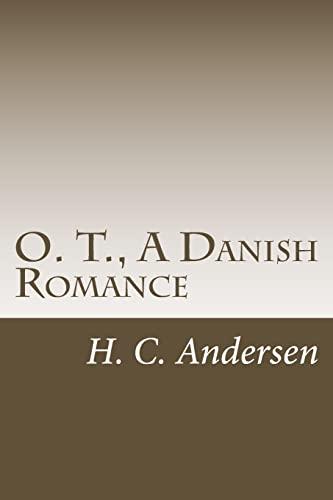9781500363215: O. T., A Danish Romance