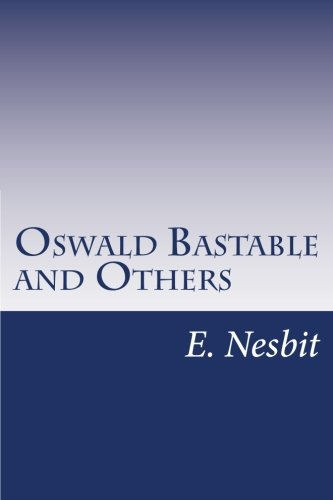 9781500363512: Oswald Bastable and Others