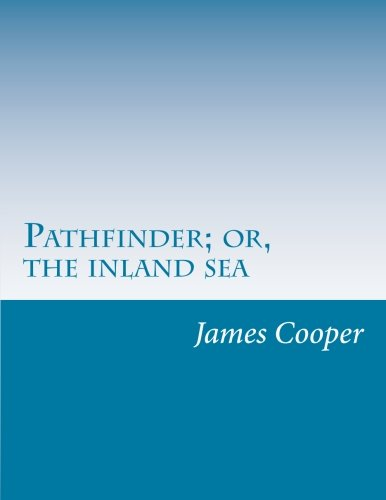 9781500363581: Pathfinder; or, the inland sea