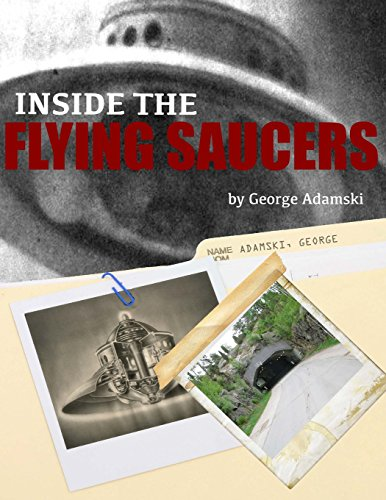 9781500363703: Inside the Flying Saucers