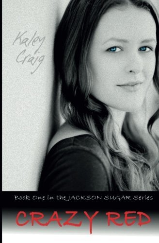 9781500363833: Crazy Red (Jackson Sugar) (Volume 1)