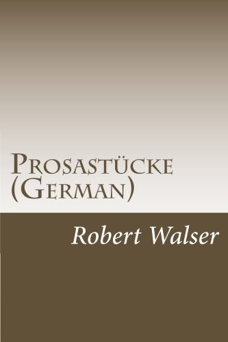9781500363963: Prosastücke (German) (German Edition)