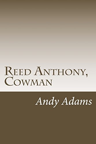 9781500364021: Reed Anthony, Cowman