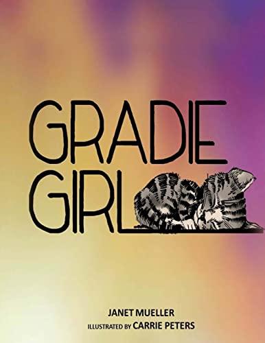 Gradie Girl (Volume 1): Janet Mueller