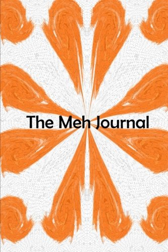 9781500364748: The Meh Journal
