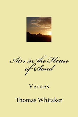9781500366650: Airs in the House of Sand: Verses