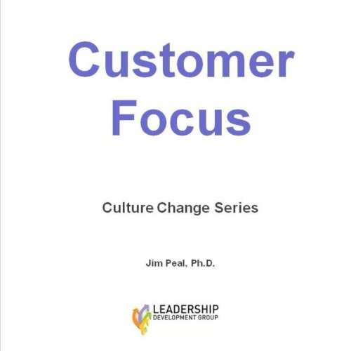 9781500367657: Customer Focus: Culture Change Series