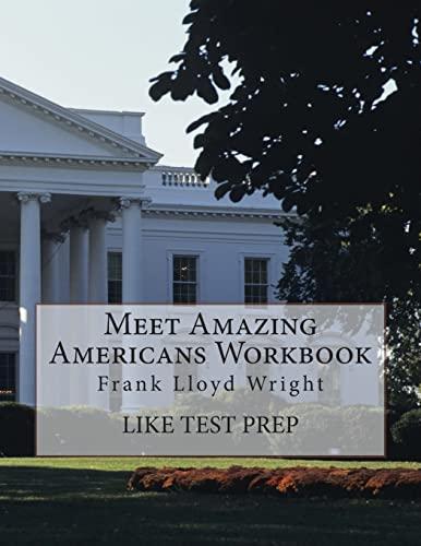 9781500368661: Meet Amazing Americans Workbook: Frank Lloyd Wright (Volume 44)