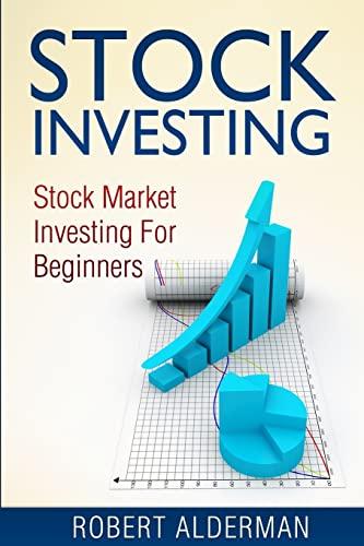 9781500368791: Stock Investing: Stock Market Investing For Beginners