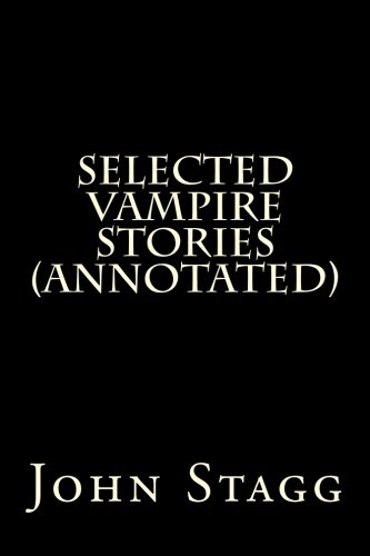 9781500369163: Selected Vampire Stories (Annotated)
