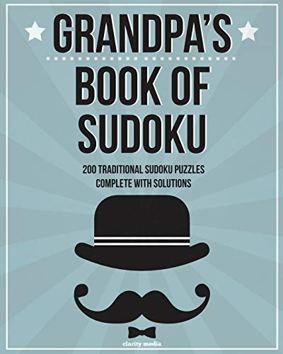 9781500369675: Grandpa's Book Of Sudoku: 200 traditional sudoku puzzles in easy, medium & hard