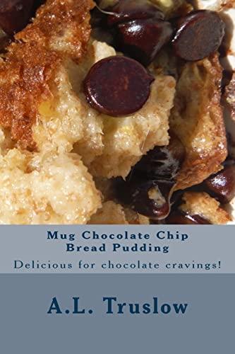 9781500370152: Mug Chocolate Chip Bread Pudding (Easy Reader Recipes) (Volume 85)