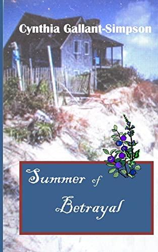 9781500370367: Summer of Betrayal
