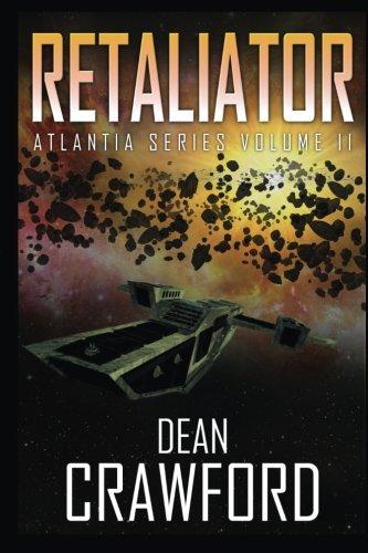 9781500374440: Retaliator: (Atlantia Series Book 2) (Volume 2)