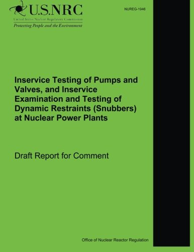 Inservice Testing of Pumps and Valves, and: U S Nuclear