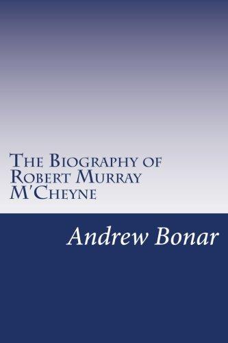 9781500377069: The Biography of Robert Murray M'Cheyne