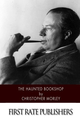 The Haunted Bookshop (Paperback): Christopher Morley