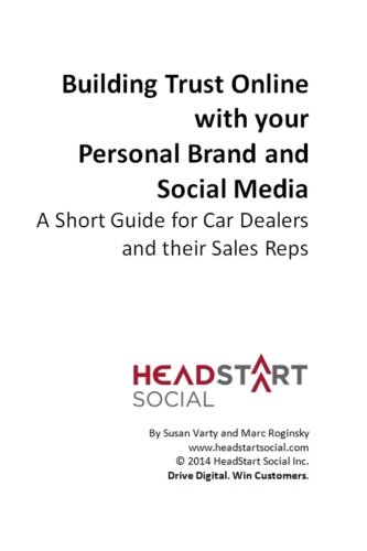 9781500377939: Building Trust Online with your Personal Brand and Social Media: A Short Guide for Car Dealers and their Sales Reps