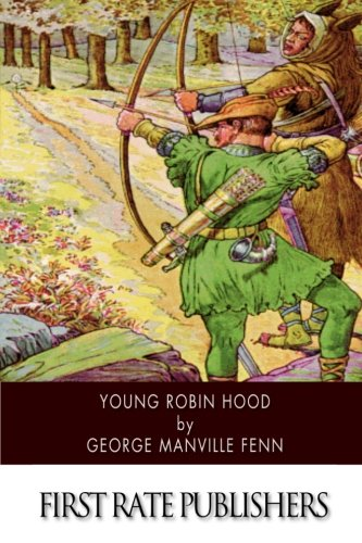 9781500378189: Young Robin Hood