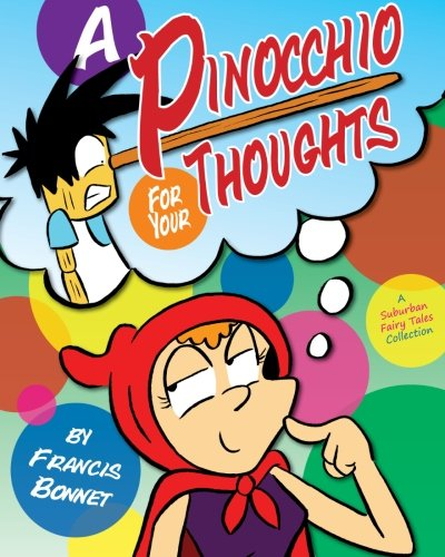 9781500378608: A Pinocchio for Your Thoughts: A Suburban Fairy Tales Collection