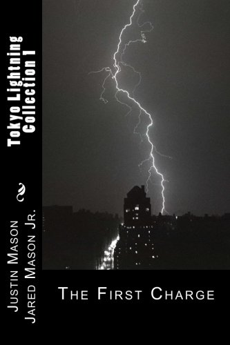 Tokyo Lightning Collection 1: The First Charge: Justin Mason