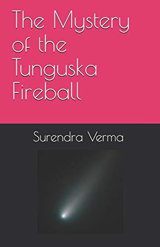 9781500382018: The Mystery of the Tunguska Fireball