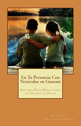 9781500383213: En Tu Presencia Con Versiculos en Guarani: Historia Para Niños desde los Salmos de David (Spanish Edition)