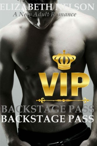 9781500384845: Backstage Pass: V.I.P. (The Backstage Pass Rock Star Romance) (Volume 2)