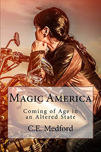 9781500385941: Magic America: Coming of Age in an Altered State