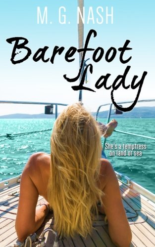 9781500388140: Barefoot Lady: She's a temptress by land or sea