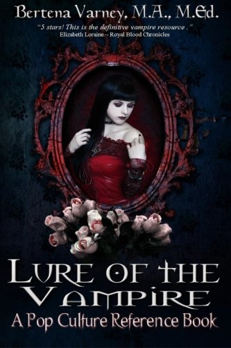 9781500389802: Lure of the Vampire: A Pop Culture Reference Book