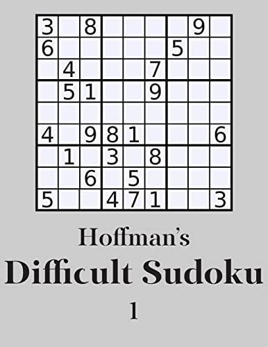 9781500389864: Hoffman's Difficult Sudoku 1: 250 Fun Puzzles (Volume 1)