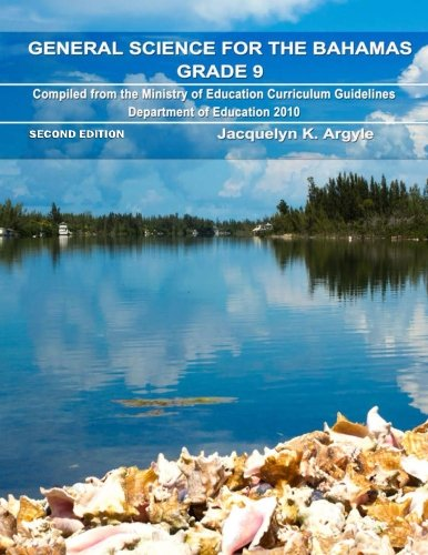 General Science for the Bahamas Grade 9: Argyle, Mrs. Jacquelyn