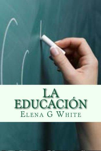9781500390945: La Educación (Spanish Edition)