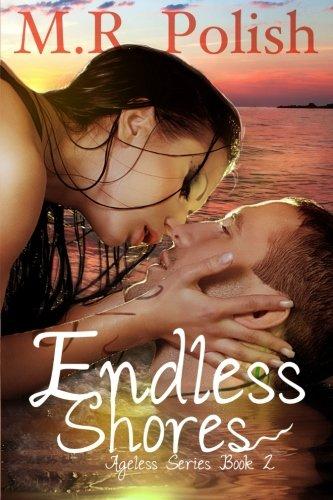 9781500392284: Endless Shores (Ageless Series) (Volume 2)