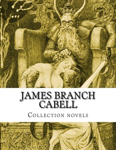 James Branch Cabell, Collection novels: Branch Cabell, James