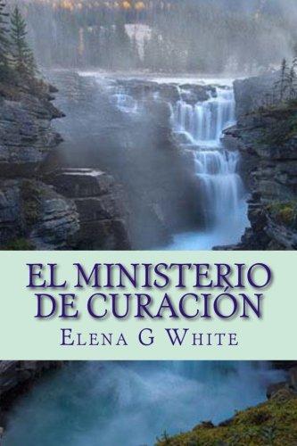 9781500394554: El Ministerio de Curación (Spanish Edition)
