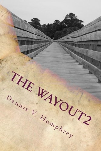 9781500394912: The WAYOUT2: What Are You Offering Us Today