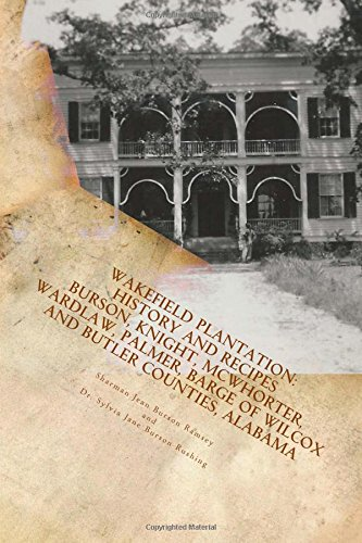9781500395827: Wakefield Plantation: History and Cookbook