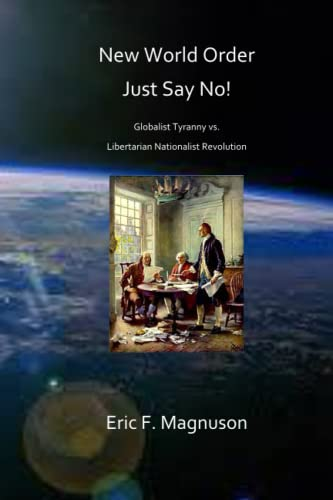 New World Order / Just Say No!: Magnuson, Eric F.