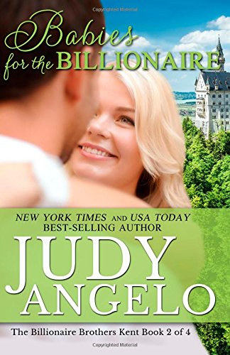 9781500397319: Babies for the Billionaire (The Billionaire Brother's Kent Series)