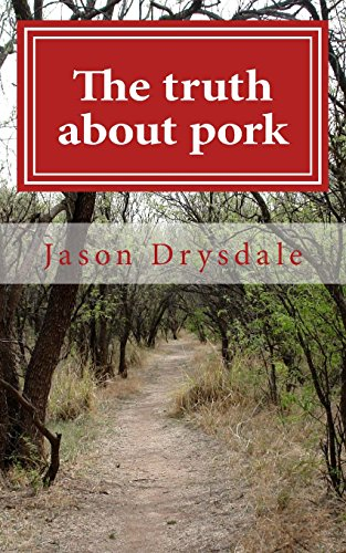 9781500399993: The truth about pork