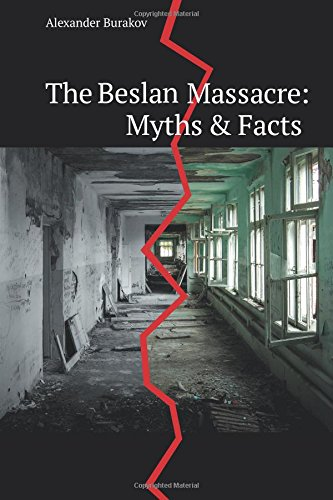 9781500400965: The Beslan Massacre: Myths and Facts